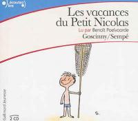 Les vacances du Petit Nicolas René Goscinny, textes Benoît Poelvoorde, narr.
