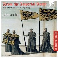 From the imperial court : music for the house of Hapsburg