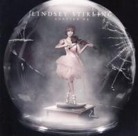 Shatter me Lindsey Stirling, comp., violon, chant
