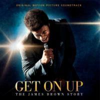 Get on up James Brown, une épopée américane bande originale du film de Tate Taylor James Brown, chant