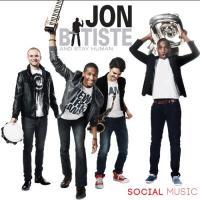 Social Music | Jon & Stay Human Batiste