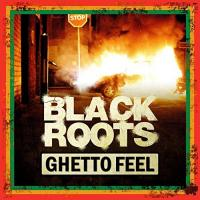 Ghetto feel Black Roots, groupe voc. & instr.