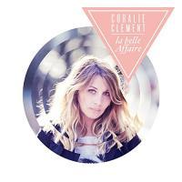 La belle affaire Coralie Clément, chant