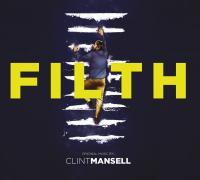 Filth : bande originale du film de Jon S. Baird