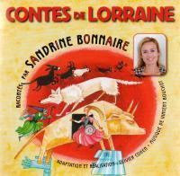 Contes de Lorraine / Sandrine Bonnaire | Bonnaire, Sandrine (1967-....). Narrateur