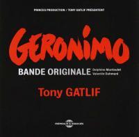 Geronimo bande originale du film Delphine Mantoulet et Valentin Dahmani, comp. Tony Gatlif, réal.