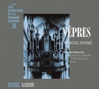 Vêpres / Marcel Dupré | Dupre, Marcel - Compositeur