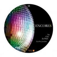 Encores : chansons pour choeur a cappella / Geoffroy Jourdain | Jourdain, Geoffroy. Arrangeur