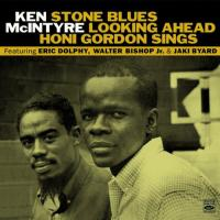 Stone blues Looking ahead Honi Gordon sings Ken McIntyre, saxophone, flute Honey Gordon, chant Art Taylor, batterie Eric Dolphy, saxophone, flûte et clarinette... [et al.]