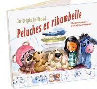 Peluches en ribambelles | Guilbaud, Christophe