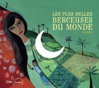 Les plus belles berceuses du monde d'Algérie ... à Sri Lanka Jean-Christophe Hoarau, réal.