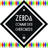 Comme des cherokees Zebda, groupe voc. et instr.