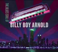 The blues soul of Billy Boy Arnold | Arnold, Billy Boy (1935-....)
