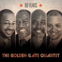 80 years / Golden Gate Quartet (The) |