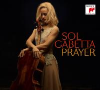 Prayer : récital Sol Gabetta