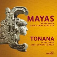 Le mystère des chants mayas
