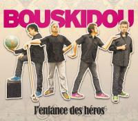 Enfance des héros (L') | Bouskidou