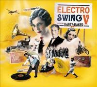 Electro swing, vol.7 / Bart & Baker | Bart & Baker. Musicien