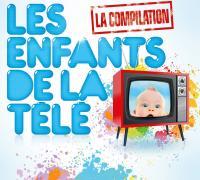 Enfants de la télé : La Compilation