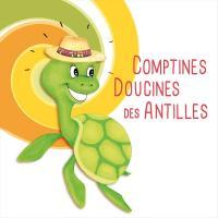 Comptines doucines des Antilles