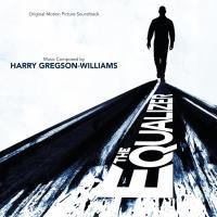 The equalizer bande originale du film d'Antoine Fuqua Harry Gregson-Williams, comp.