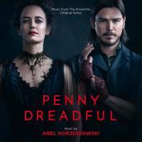 Penny dreadful : bande originale de ma série télévisée de John Logan