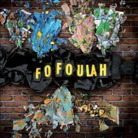 Fofoulah / Fofoulah, ens. voc. instr.   Fofoulah. Interprète