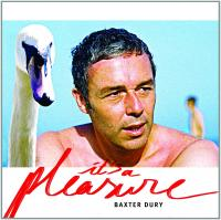 It's a pleasure Baxter Dury, chant, claviers