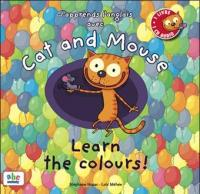 J'apprends l'anglais avec Cat and Mouse : Learn the colours ! / Stéphane Husar | Husar, Stéphane. Compositeur