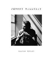 Rester vivant Johnny Hallyday, chant