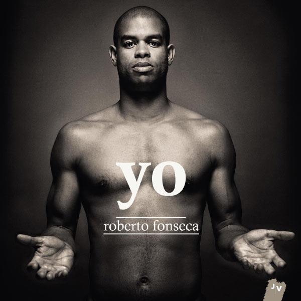 Yo | Fonseca, Roberto. Compositeur