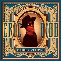 Blues people / Eric Bibb | Bibb, Eric (1951-....)