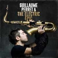 Open me Guillaume Perret & The electric epic, ens. instr. Guillaume Perret, saxophone, direction, composition, arrangements