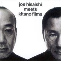 Joe Hisaishi meets Kitano films : BO des films de Takeshi Kitano | Hisaishi, Joe
