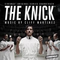 The knick : bande originale de la série télévisée