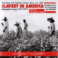 Slavery in America redemption songs 1914-1972