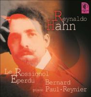 Le rossignol éperdu / Reynaldo Hahn | Hahn, Reynaldo (1874-1947)