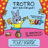 Trotro fait son cirque   Zut. Musicien