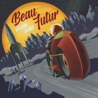 Beau futur / Benjamin Schoos, comp. & chant  
