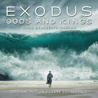 Exodus : gods and kings : bande originale du film de Ridley Scott | Iglesias, Alberto. Compositeur