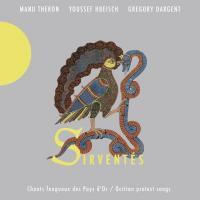 Sirventés : chants fougueux des Pays d'Oc | Théron, Manu. Chanteur