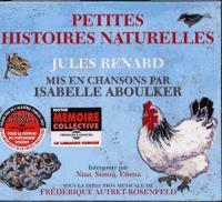 Petites histoires naturelles : mis en chansons par
