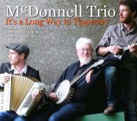 It's a long way to Tipperary / McDonnell Trio | McDonnell Trio