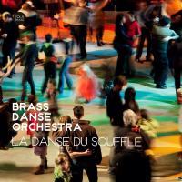 Danse du souffle (La) | Brass Danse Orchestra. Musicien