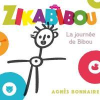 Zikabibou la journée de Bibou Agnès Bonnaire, chant