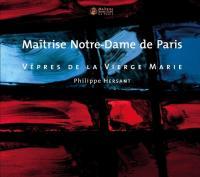 Vêpres de la Vierge Marie / Philippe Hersant, comp.   Hersant, Philippe (1948-....). Compositeur