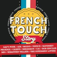 French touch story | Braxe, Alan. Compositeur