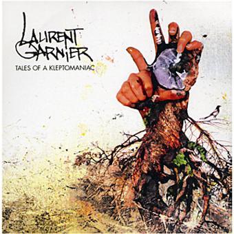 Tales of kleptomaniac / Laurent Garnier | Garnier, Laurent. Composition