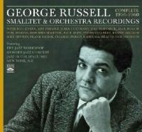George Russell Smalltet & Orchestra recordings - Complete 1956-1960