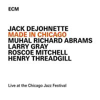 Made in Chicago : live at the Chicago Jazz Festival. Henry Threadgill | DeJohnette, Jack